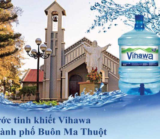 Đại lý nước Vihawa tại Thành phố Buôn Ma Thuột